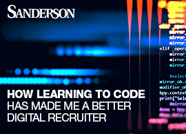 How learning to code has made me a better Digital recruiter
