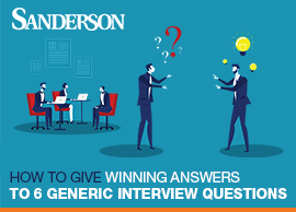 How to give winning answers to 6 generic interview questions