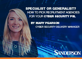 How to pick recruitment agencies for your Cyber Security PSL