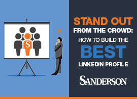 Stand out from the crowd: how to build the best LinkedIn profile