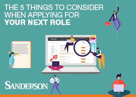 The 5 things to consider when applying for your next role